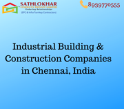 Industrial Construction Companies In Chennai